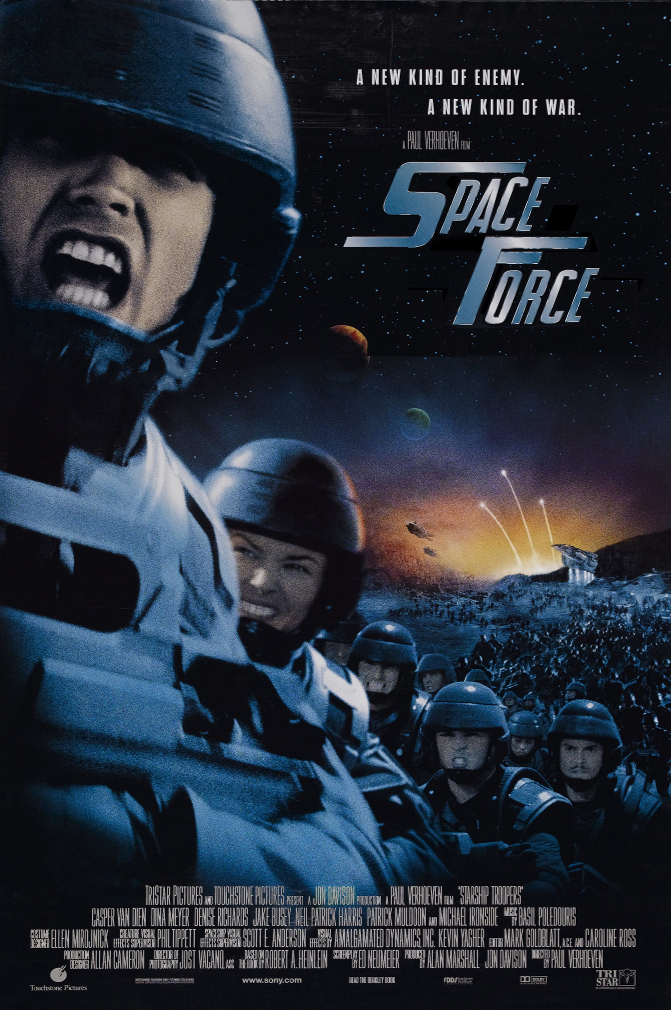 "A movie poster for Starship Troopers but retitled ""Space Force"""